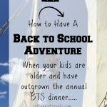 How to Have an Annual Back to School Adventure